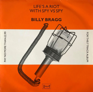 Billy Bragg ‎- Life's A Riot With Spy Vs Spy (LP) (VG/VG-)